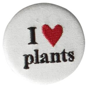 I LOVE PLANTS BUTTON